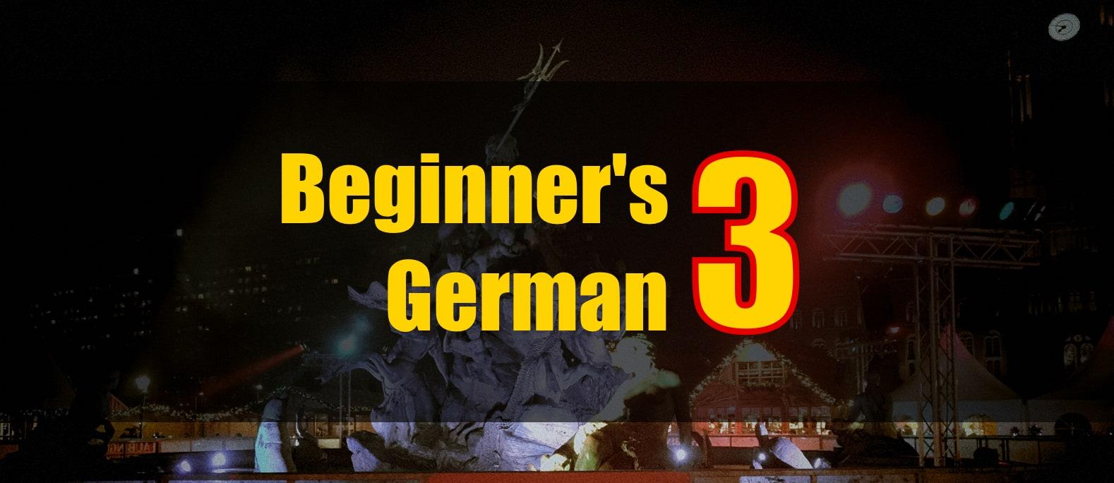 Beginner's German 3