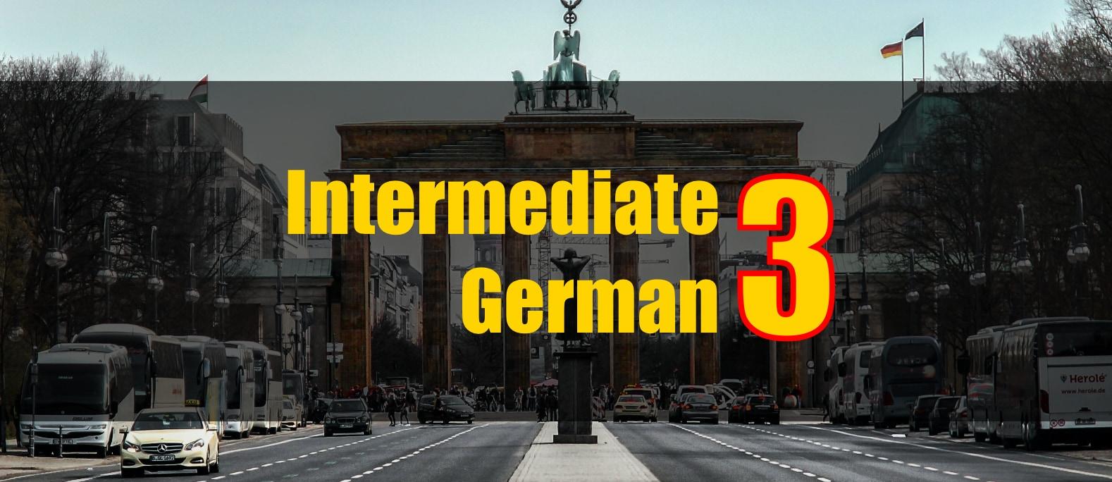 Intermediate German 3